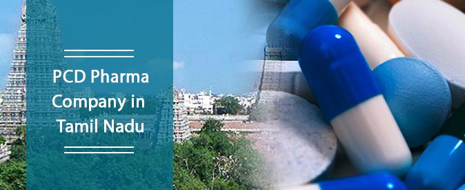 PCD Pharma Franchise Company in Tamil Nadu